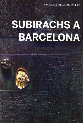 Subirachs a Barcelona por Judit Subirachs Burgaya