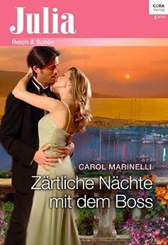 Zärtliche Nächte mit dem Boss (Julia 2117) von [Marinelli, Carol]