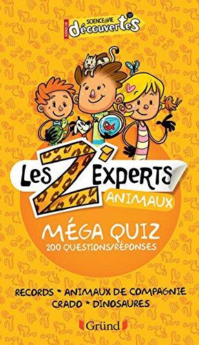 Les Z'experts - Animaux par Science & Vie Découvertes
