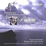 Jose Maria Beobide & Ses Contemporains Musique Religieuse Pour Soprano & Orgue