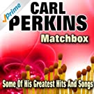Matchbox (Some of His Greatest Hits and Songs)