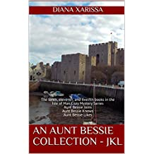 An Aunt Bessie Collection - JKL: The tenth, eleventh, and twelfth books in the Isle of Man Cozy Mystery Series (English Edition)