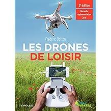 Les drones de loisir: Nouvelle réglementation 2016