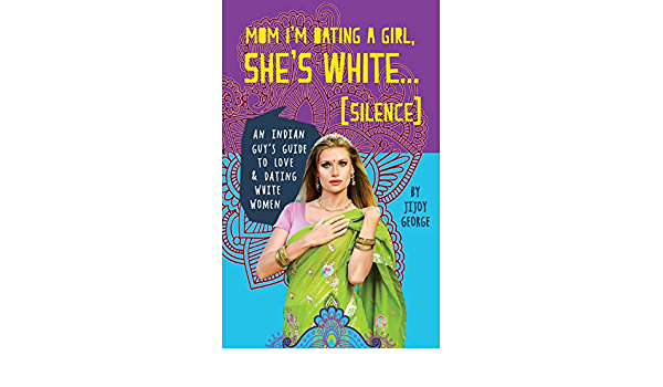 White dating indian 10 Reasons