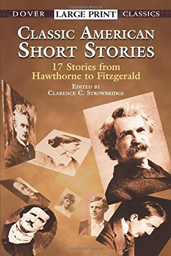 Classic American Short Stories (Dover Large Print Classics) - Lrg-print-shorts