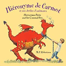 Hieronymus Betts and His Unusual Pets (Dual Language French/English)