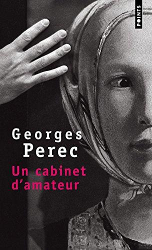 Un cabinet d'amateur par Georges Perec