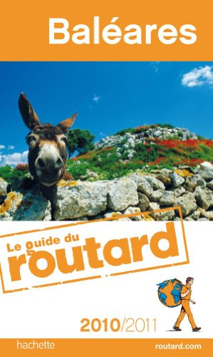 Guide du Routard Baléares 2010/2011