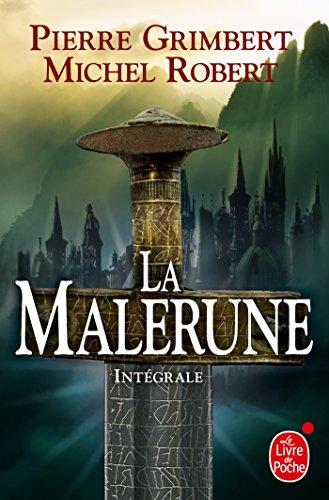 La Malerune : trilogie complète par Pierre Grimbert