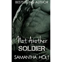 Not Another Soldier by Samantha Holt (2014-01-30)
