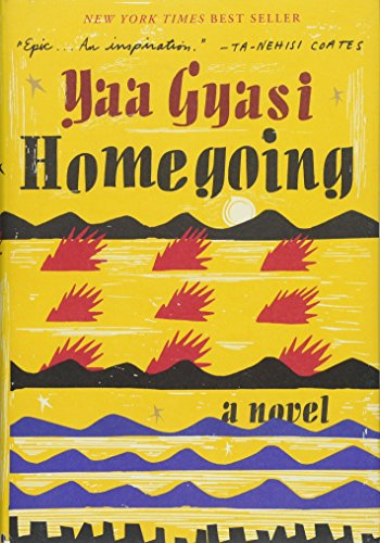 Pdf new homegoing by yaa gyasi ebook effectknowledgebookread363 book details fandeluxe Images