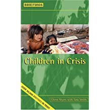 Children in Crisis (Briefings) by Glenn Myers (1998-05-06)