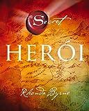 O herói (portugiesisch) - Rhonda Byrne