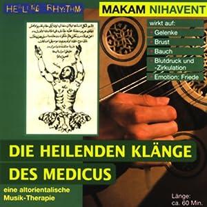 Makam Nihavent (Die heilenden Klänge des Medicus)