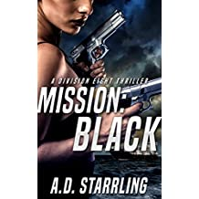 Mission:Black (A Division Eight Thriller Book 1)