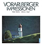 Vorarlberger Impressionen - Peter Mathis, Alfons J Kopf