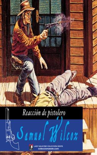 Reacción de pistolero (Colección Oeste) por Samuel Wilcox