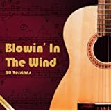 Blowin' in the Wind - One Song Collection - 20 Versions