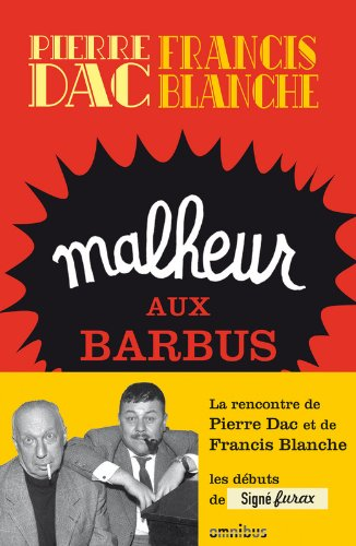 Malheur aux barbus par Francis BLANCHE