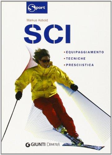 Sci. Ediz. illustrata (Sport) por Markus Kobold
