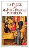 La Farce De Maître Pierre Pathelin by Jean Dufournet (1900-01-01) - GF-Flammarion; edition (1900-01-01)