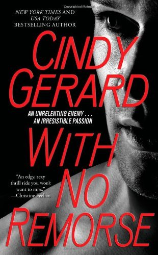 With No Remorse (Black Ops, Inc.) by Cindy Gerard (2011-07-19)