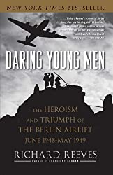 Daring Young Men: The Heroism and Triumph of The Berlin Airlift-June