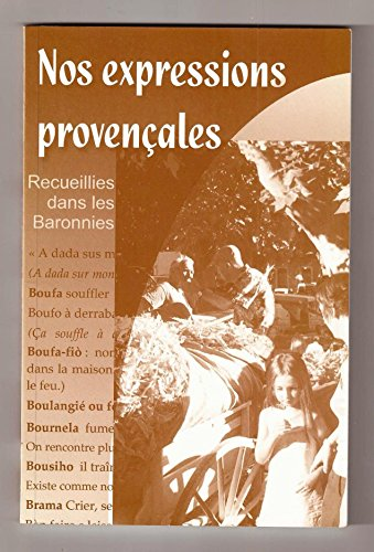 Nos expressions provençales : Rassemblées dans les Baronnies