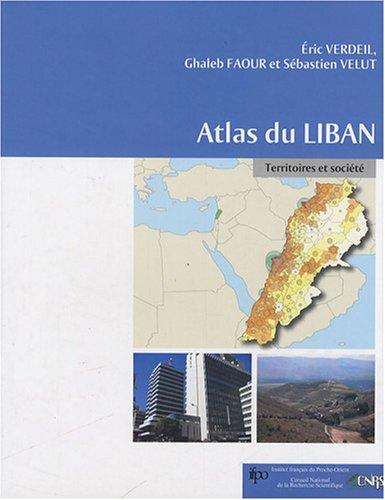 Atlas du Liban : Territoires et société