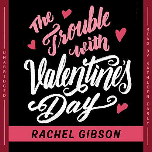 The Trouble with Valentine's Day  Audiolibri