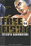 Free Fight, Tome 4 :