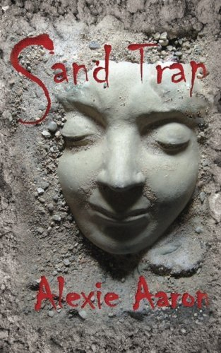 Sand Trap: Volume 3 (Haunted Series) by Alexie Aaron (2015-02-25) (Alexie Aaron Haunted Serie)