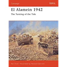 El Alamein 1942: The Turning of the Tide (Campaign, Band 158)