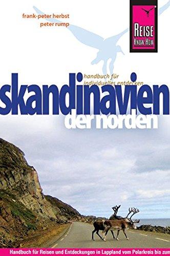 Reiseführer: Skandinavien - der Norden von Norwegen, Schweden und Finnland
