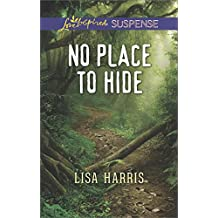 No Place to Hide (Love Inspired Suspense)