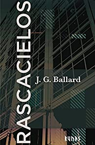Rascacielos par  J. G. Ballard