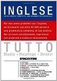 Tutto inglese. Un dizionario completo, una grammatica essenziale. Ediz. bilingue