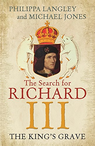 Price comparison product image The King's Grave: The Search for Richard III