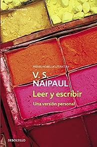 Leer y escribir. Una versión personal.  par V.S. Naipaul