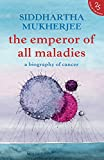 #10: The Emperor of All Maladies