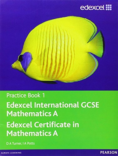 Edexcel International GCSE Mathematics A Practice Book 1: Practice book 1 by D. A. Turner (2010-06-03)