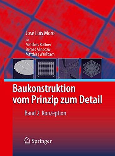 Baukonstruktion - vom Prinzip zum Detail: Band 2 Konzeption