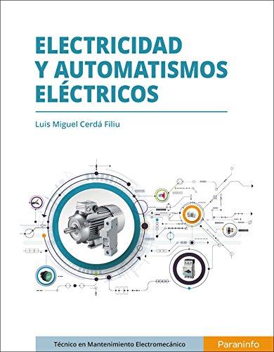 Electricidad y automatismos eléctricos