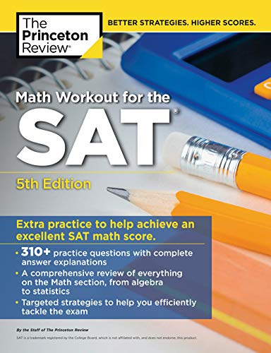 Math Workout for the SAT, 5th Edition: Extra Practice for an Excellent Score (College Test Preparation) (English Edition)