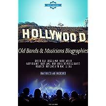 Old Bands & Musicians Biographies Vol.9: (GRATEFUL DEAD,GREGG ALLMAN,HARRIET WHEELER,HARRY BELAFONTE,HARRY JAMES,HENRY BURR   & THE PEERLESS QUARTET,HOLGER ... LEWIS & THE NEWS,JJ. CALE) (English Edition)