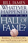 Whatever Happened to the Hall of Fame...