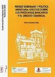 Riesgo soberano y política monetaria: efectos sobre los préstamos bancarios y el (Difunde)