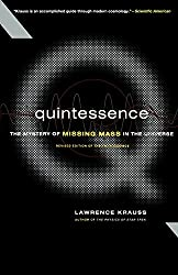 Quintessence The Search For Missing Mass In The Universe