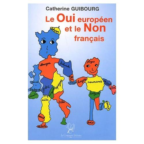 Le Oui européen et le Non français