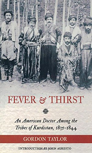 Fever and Thirst: An American Doctor Among the Tribes of Kurdistan, 1835-1844
